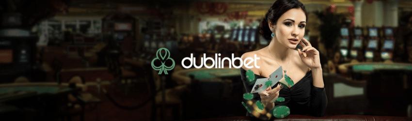 DublinBet : un casino pour jouer en 2021